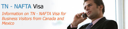 TN NAFTA Visa For Canadians and Mexicans